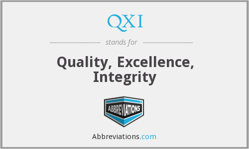 QXI - Quality, Excellence, Integrity