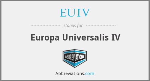 What does EUIV stand for?