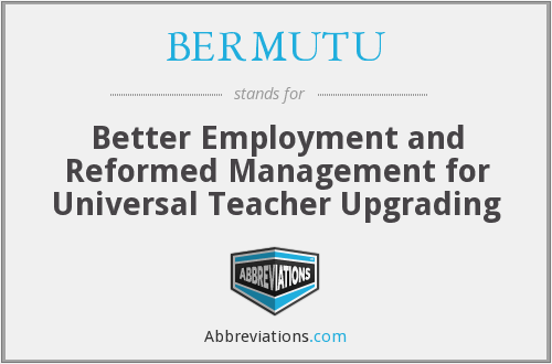 What does BERMUTU stand for?