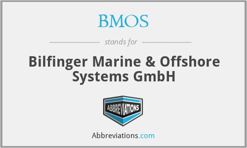 BMOS - Bilfinger Marine & Offshore Systems GmbH