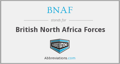 What does BNAF stand for?
