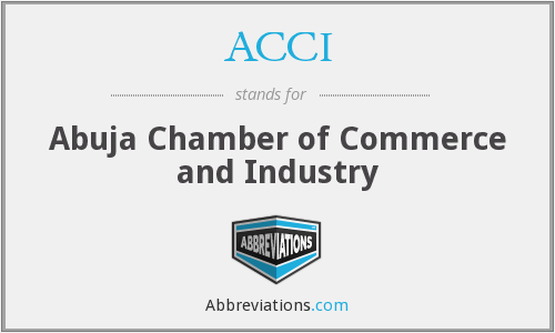 ACCI - Abuja Chamber of Commerce and Industry