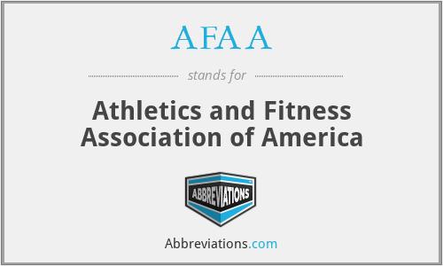 AFAA - Athletics and Fitness Association of America
