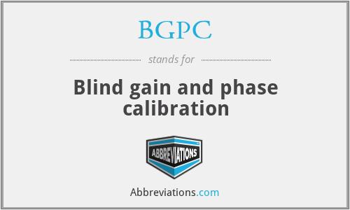 BGPC - Blind gain and phase calibration