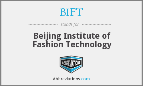 What does BIFT stand for?