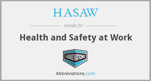 What does HASAW stand for?