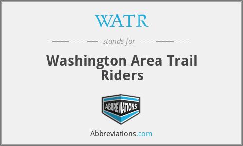 WATR - Washington Area Trail Riders