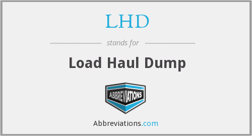 LHD - Load Haul Dump