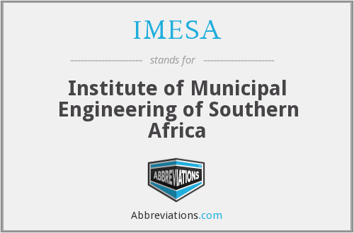 IMESA - Institute of Municipal Engineering of Southern Africa