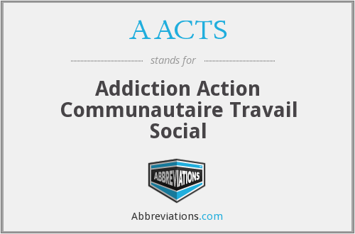 AACTS - Addiction Action Communautaire Travail Social