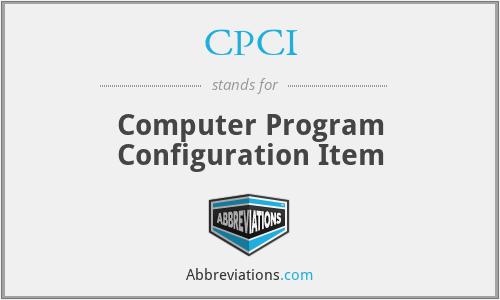 CPCI - Computer Program Configuration Item