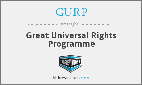 GURP - Great Universal Rights Programme