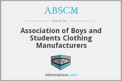 ABSCM - Association of Boys and Students Clothing Manufacturers