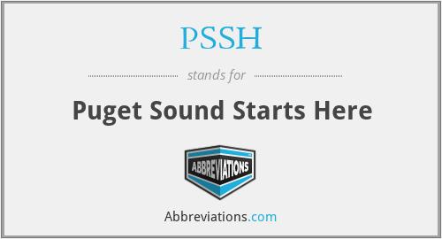PSSH - Puget Sound Starts Here