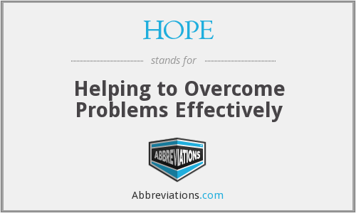 HOPE - Helping to Overcome Problems Effectively