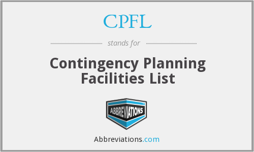 CPFL - Contingency Planning Facilities List