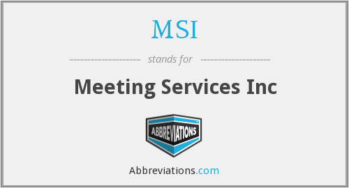 MSI - Meeting Services Inc