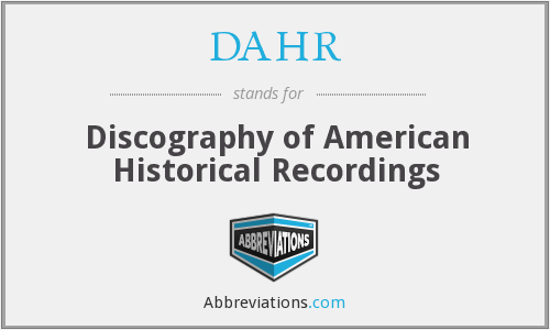What does DAHR stand for?
