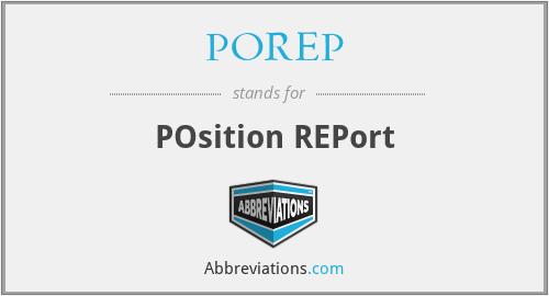 POREP - POsition REPort