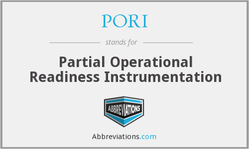 PORI - Partial Operational Readiness Instrumentation