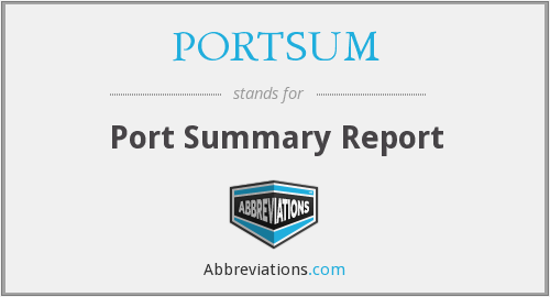 What does PORTSUM stand for?
