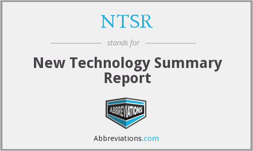 NTSR - New Technology Summary Report