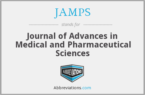 JAMPS - Journal of Advances in Medical and Pharmaceutical Sciences