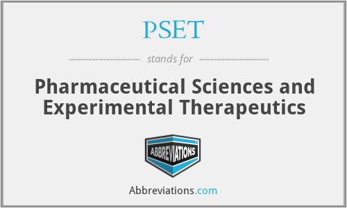 PSET - Pharmaceutical Sciences and Experimental Therapeutics