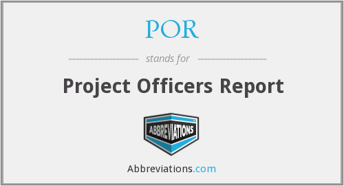 POR - Project Officers Report