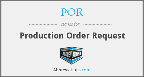 POR - Production Order Request