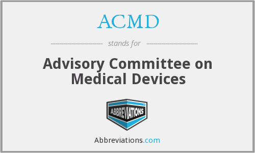 ACMD - Advisory Committee on Medical Devices