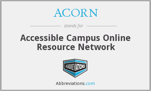 ACORN - Accessible Campus Online Resource Network