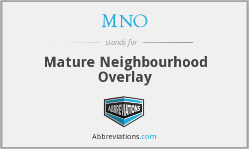 MNO - Mature Neighbourhood Overlay