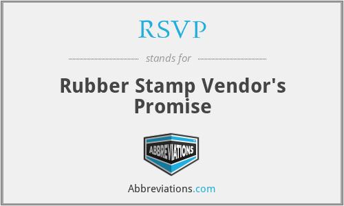 RSVP - Rubber Stamp Vendor's Promise