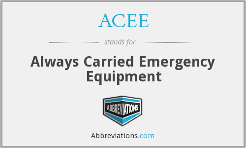 ACEE - Always Carried Emergency Equipment