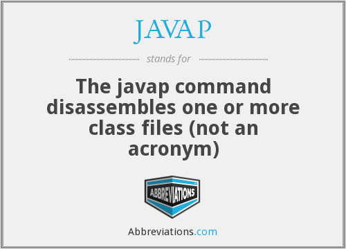 What does JAVAP stand for?