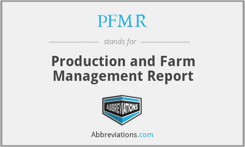 PFMR - Production and Farm Management Report