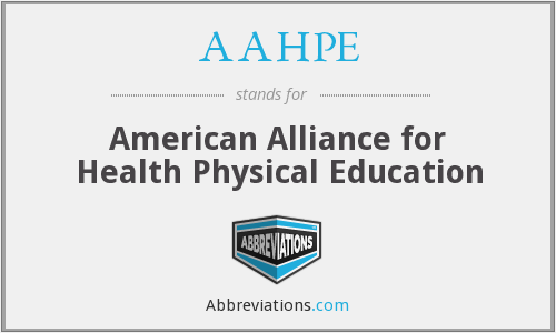 What does AAHPE stand for?