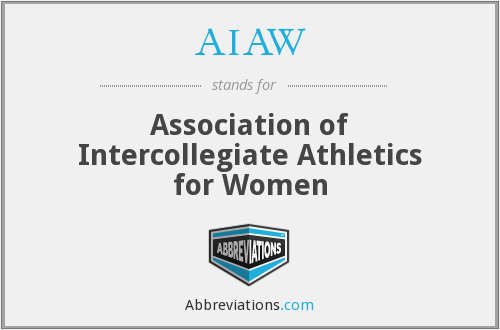 AIAW - Association of Intercollegiate Athletics for Women