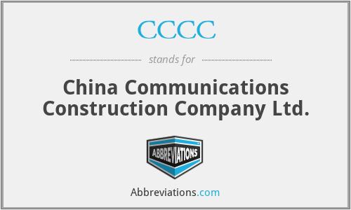 CCCC - China Communications Construction Company Ltd.