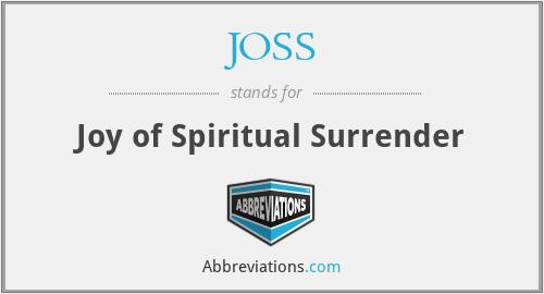 JOSS - Joy of Spiritual Surrender