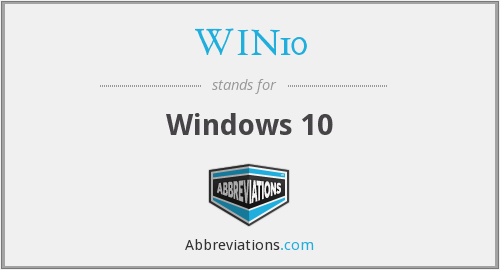 What does WIN10 stand for?