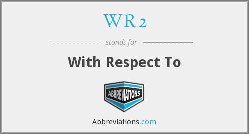 What does WR2 stand for?