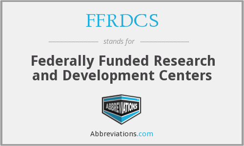 What does FFRDCS stand for?