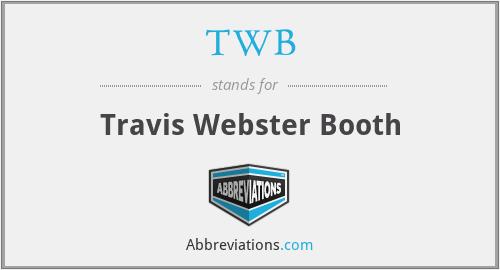 TWB - Travis Webster Booth