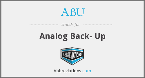 ABU - Analog Back- Up