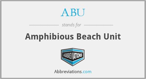 ABU - Amphibious Beach Unit