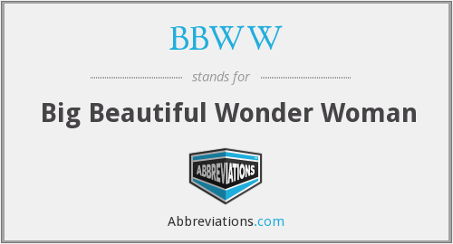 What does BBWW stand for?