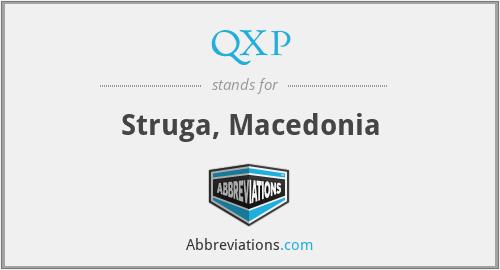 QXP - Struga, Macedonia