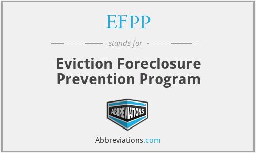 EFPP - Eviction Foreclosure Prevention Program
